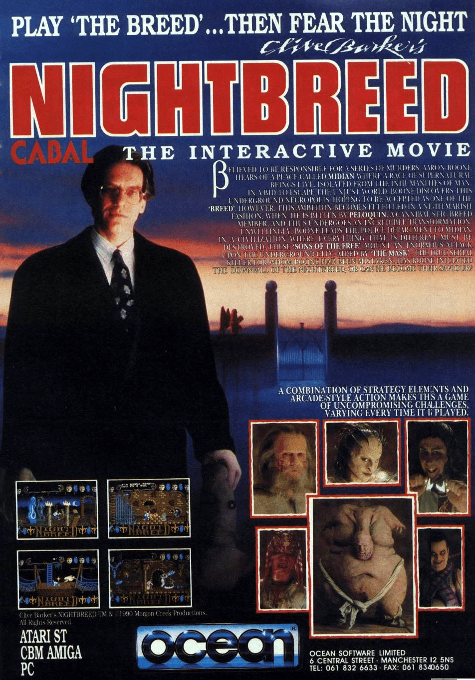 Image For Post   Clive Barker's Nightbreed: The Interactive Movie is a 1990 arcade adventure video game developed by Impact Software and published by Ocean Software on Atari ST and DOS. It is based on Clive Barker's movie Nightbreed, which in turn is based of Barker's novella Cabal. It was originally supposed to be part of a trilogy, alongside Clive Barker's Nightbreed: The Action Game - https://imgchest.com/p/b9249w8ynk8 - and an ultimately-unreleased RPG.