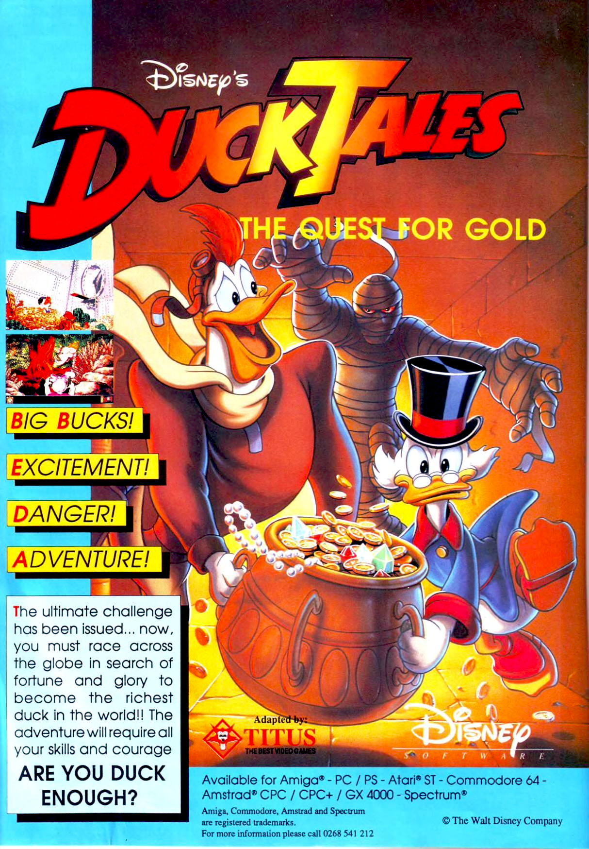 Disney's DuckTales The Quest For Gold is a pulse-pounding action-adventure full of excitement and challenge. In six different games, you'll search for the world's rarest treasures in a variety of exotic places. Begin your quest by selecting a destination, then it's off to adventure! Experience the thrills of navigating through lightning storms, dodging attacking aliens or plummeting helplessly from cliffs!