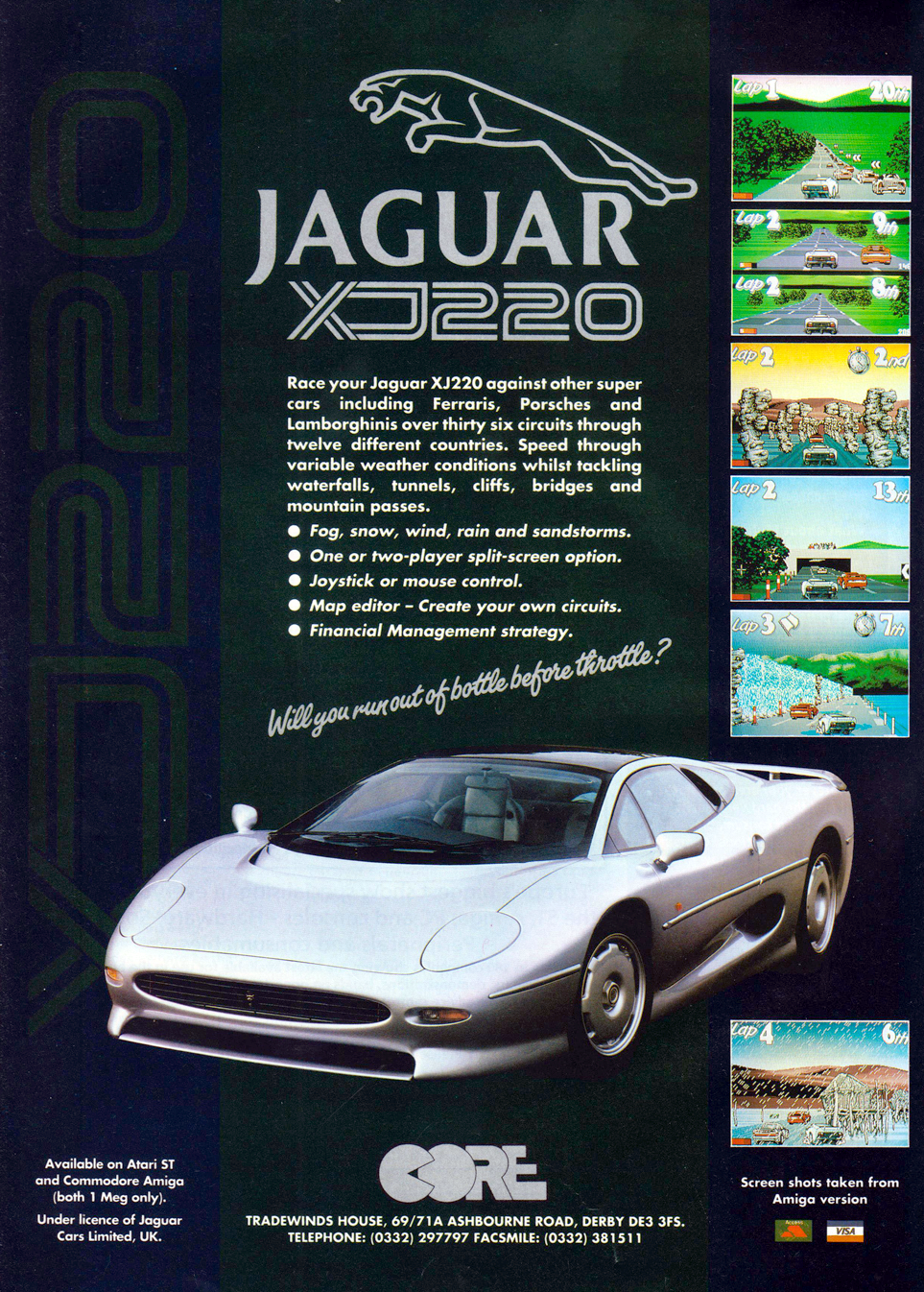 In the early nineties, the Jaguar XJ220 was the fastest serial-produced car ever. Core Design acquired the right to build a game around it, in a move to counter Gremlin's immensely successful Lotus series.  Just like Lotus, Jaguar XJ220 is viewed from behind the racer. There are 32 tracks all over the world, with varying road conditions and animated weather conditions such as rain and fog in England, snow in Switzerland, and tumbleweed crossing the street in Egypt. You race your Jaguar in a constructor grand prix, with opponents running for Porsche, Ferrari and other famous makers. Between races, you must mend the damage your car has sustained, which eats up your prize money. Background music is selected through a dashboard CD player, which also features some rather uninspiring radio stations.  The game can also be played in a two-player split-screen mode and features a track editor for when you tire of the built-in courses.